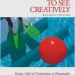 [Libros] Learning to See Creatively, de Bryan Peterson