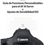 Guía de funciones personalizables de la Canon EOS 1D MkIV en castellano