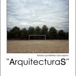 """ArquitecturaS"": Antonio Luis Martínez Cano"