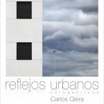 «Reflejos urbanos» : Carlos Glera expone en Logroño.