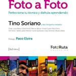 """""""FOTO A FOTO 02"""": Tino Soriano comparte su técnica."""