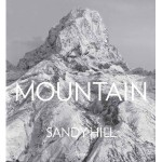 [Libros] Mountain, Portraits of High Places de Sandy Hill