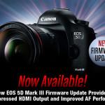 Nuevo firmware para la Canon EOS 5D Mark III, mejoras en vídeo y AF